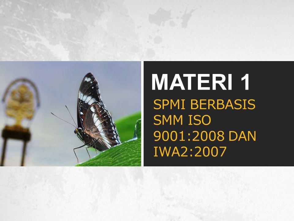 SPMI BERBASIS SMM ISO 9001:2008 DAN IWA2:2007