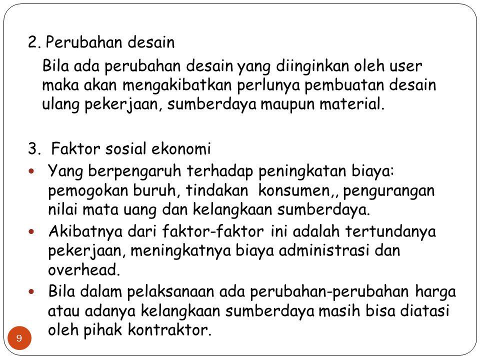 2. Perubahan desain.