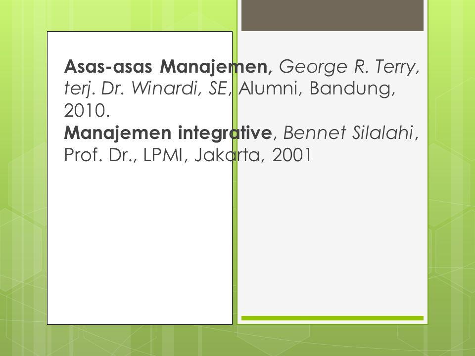 Asas-asas Manajemen, George R. Terry, terj. Dr
