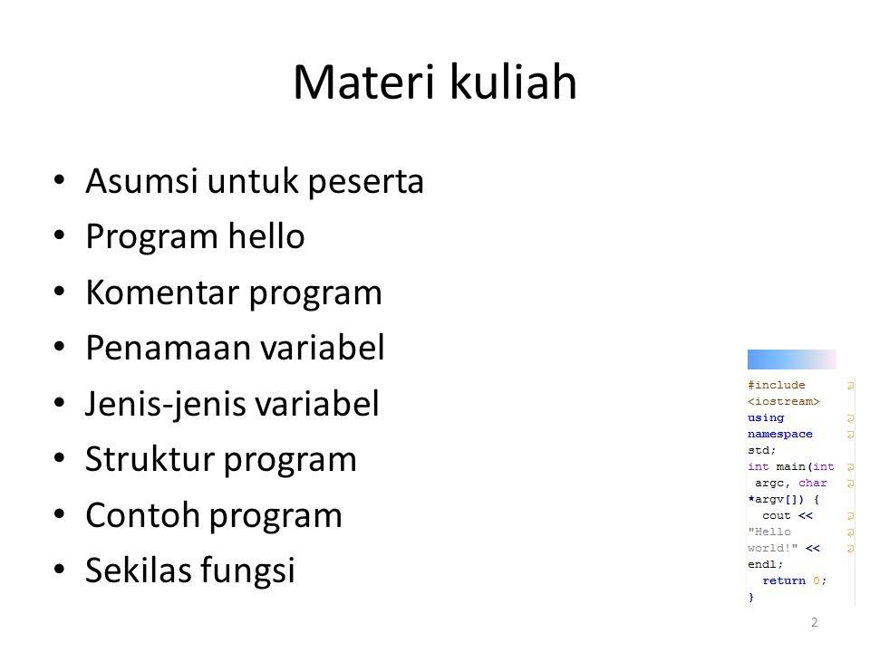 Materi kuliah Asumsi untuk peserta Program hello Komentar program