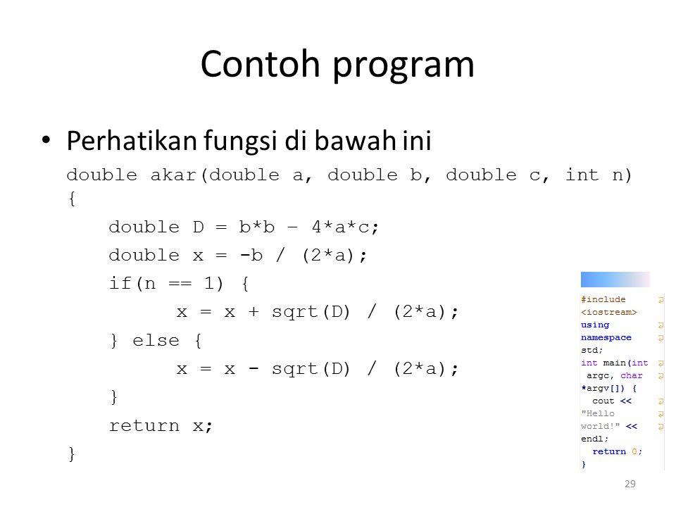 Contoh program Perhatikan fungsi di bawah ini