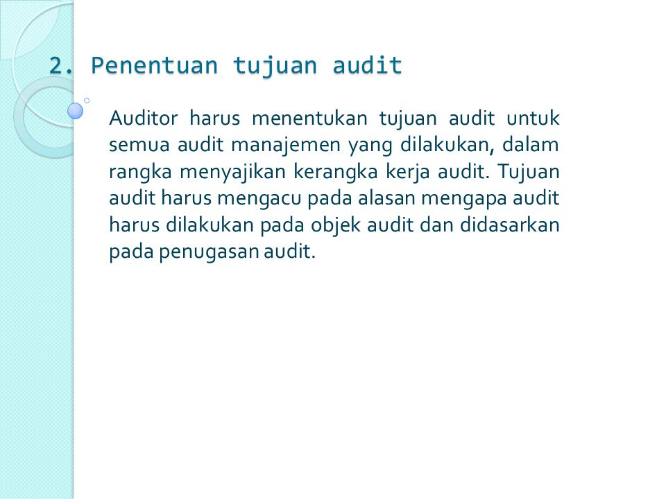 2. Penentuan tujuan audit