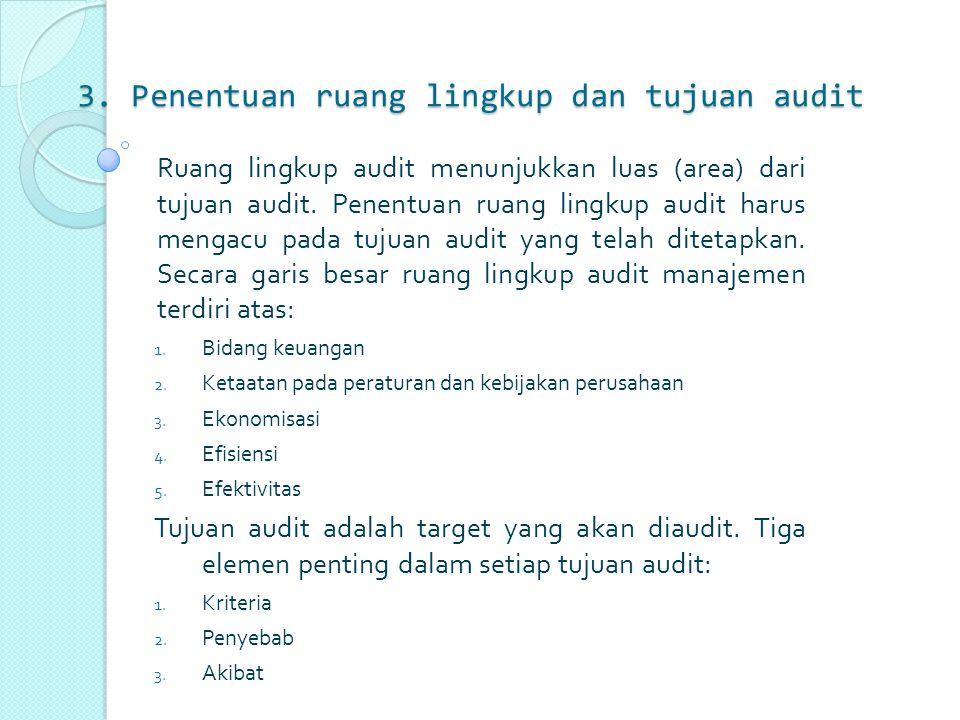 3. Penentuan ruang lingkup dan tujuan audit