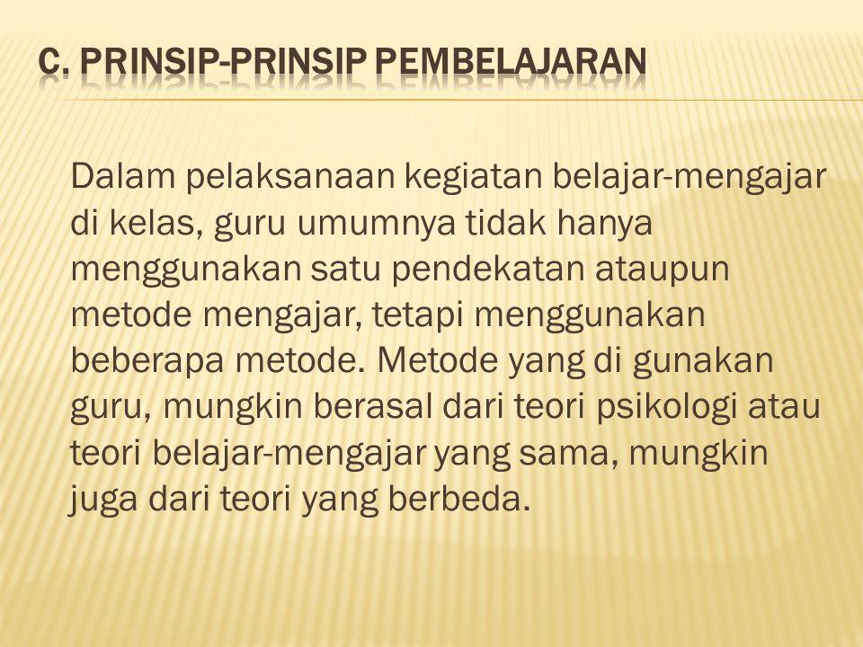 C. Prinsip-prinsip Pembelajaran