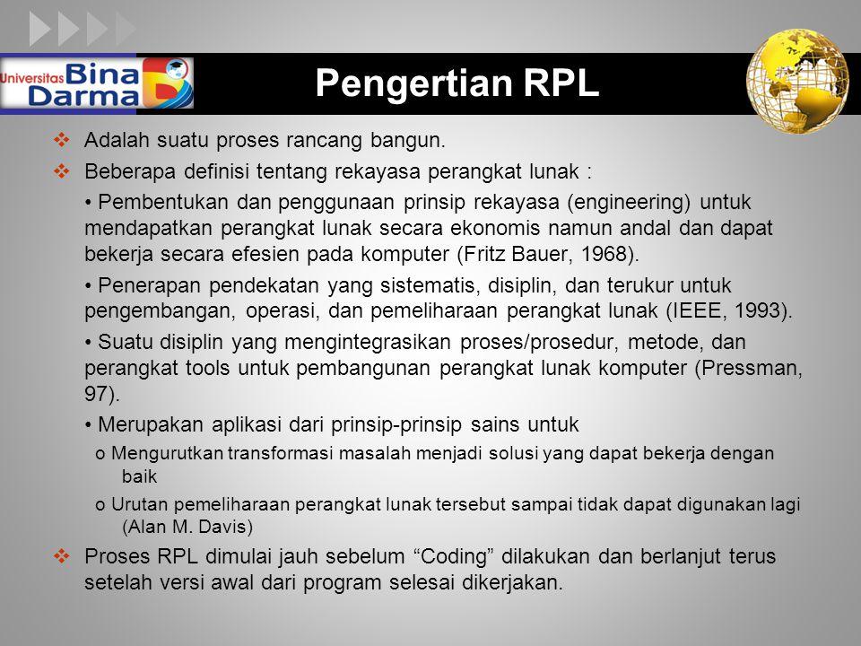Pengertian RPL Adalah suatu proses rancang bangun.