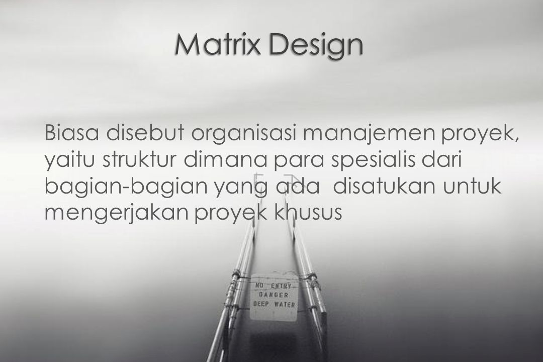 Matrix Design