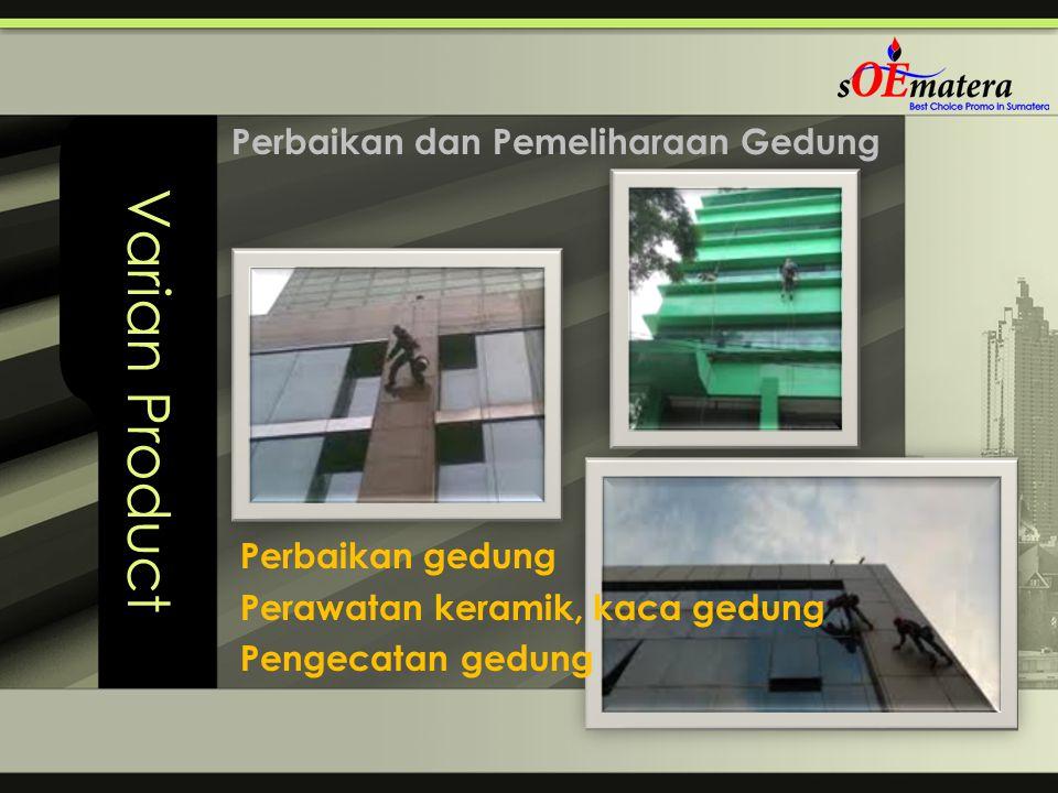Varian Product Perbaikan dan Pemeliharaan Gedung Perbaikan gedung