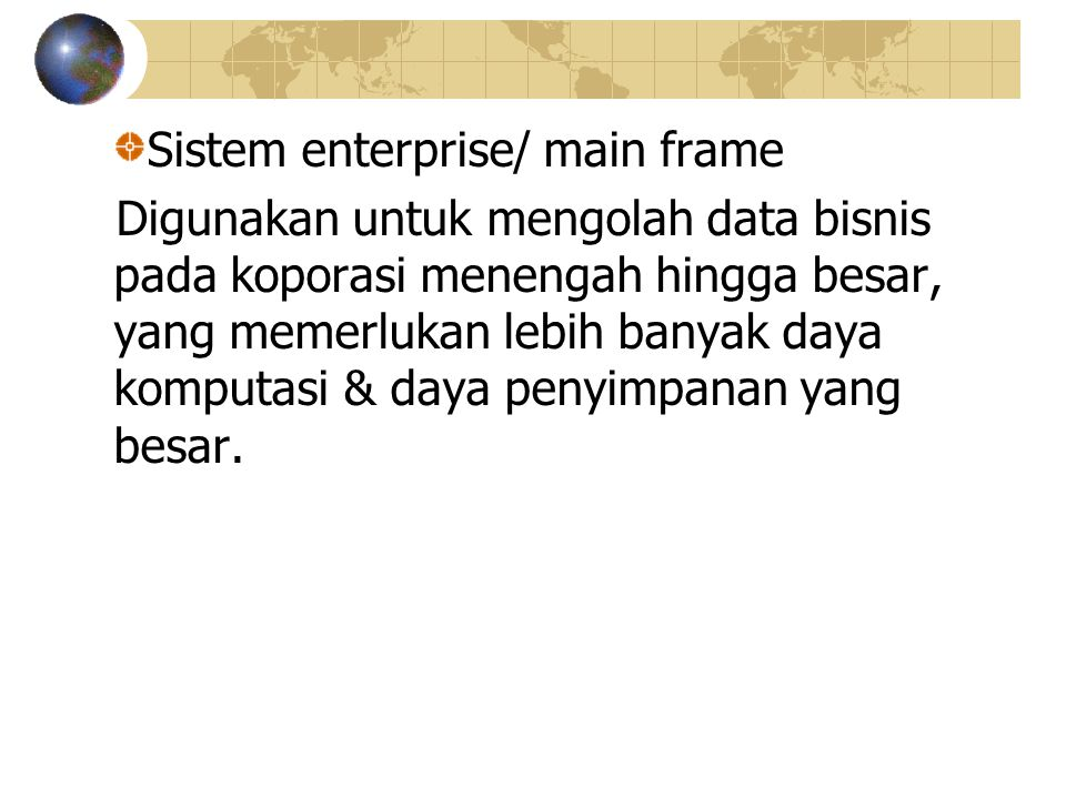 Sistem enterprise/ main frame