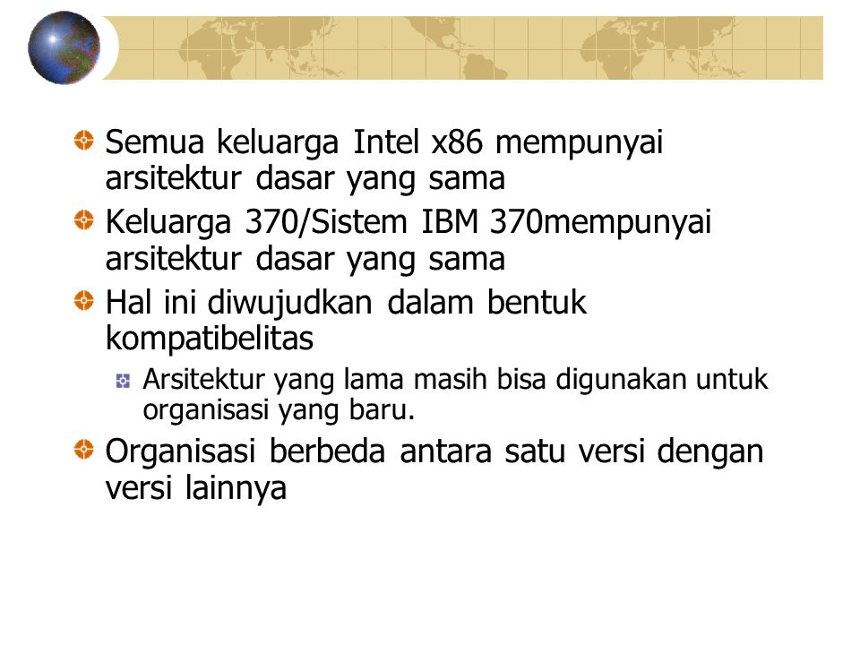Semua keluarga Intel x86 mempunyai arsitektur dasar yang sama