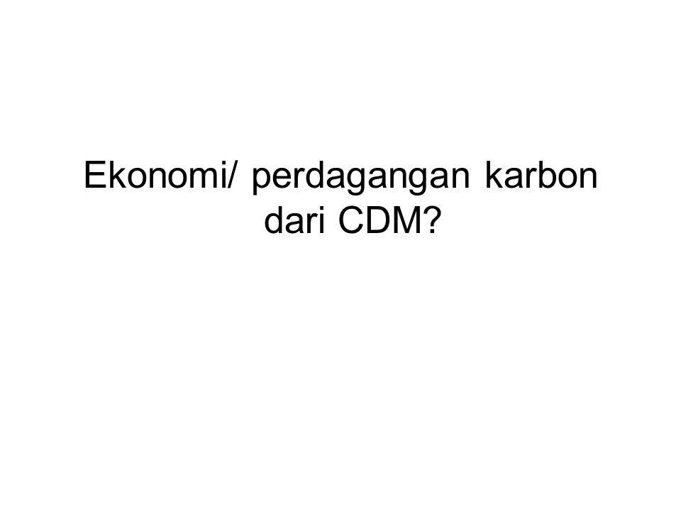 Ekonomi/ perdagangan karbon dari CDM