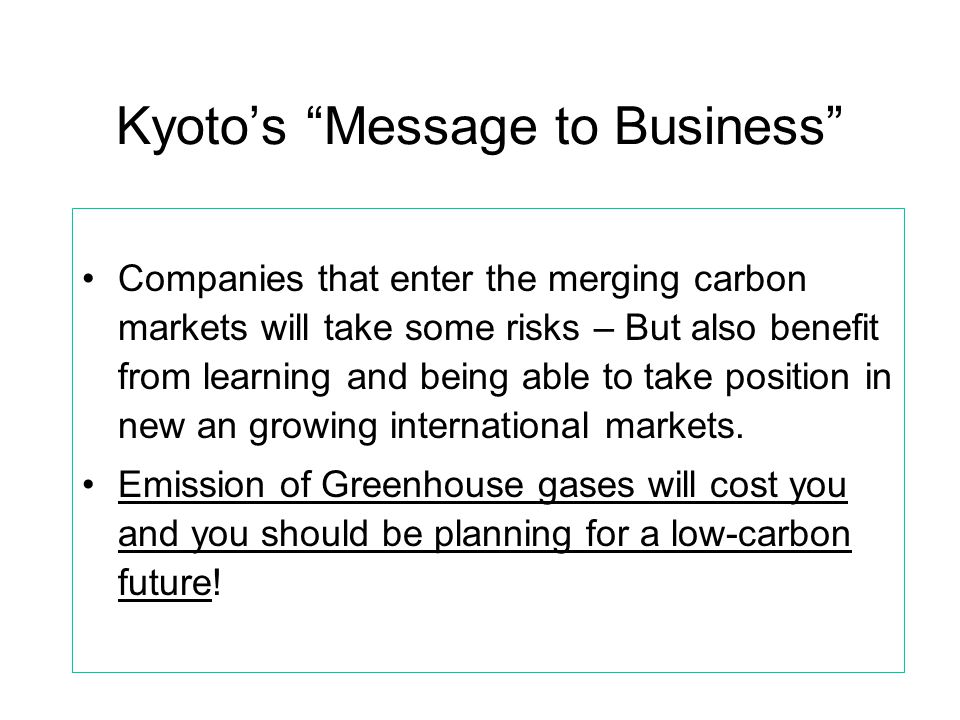 Kyoto's Message to Business