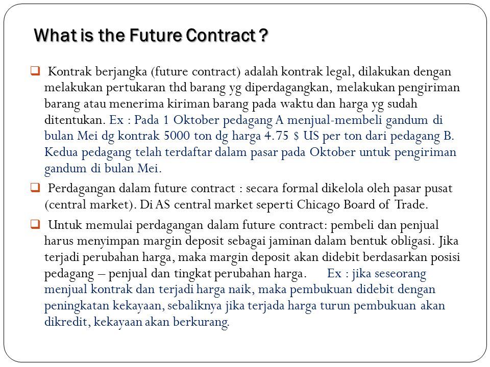 What is the Future Contract