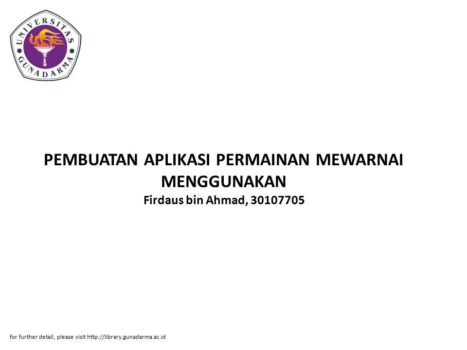 PEMBUATAN APLIKASI PERMAINAN MEWARNAI MENGGUNAKAN Firdaus bin Ahmad, 30107705