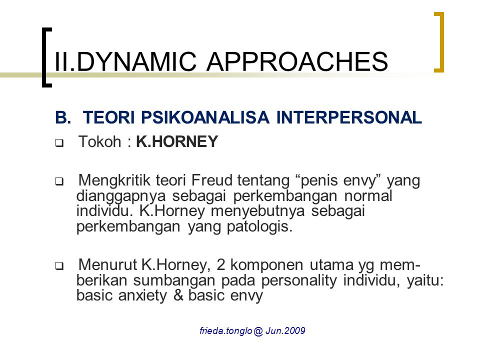 II.DYNAMIC APPROACHES TEORI PSIKOANALISA INTERPERSONAL