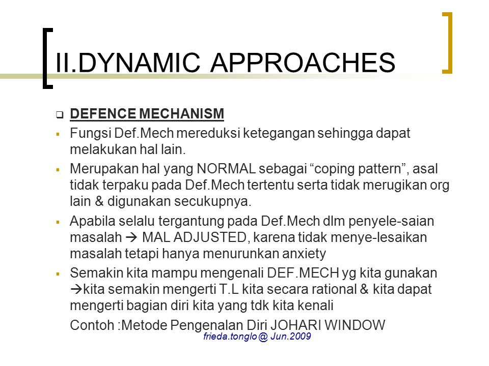 II.DYNAMIC APPROACHES DEFENCE MECHANISM