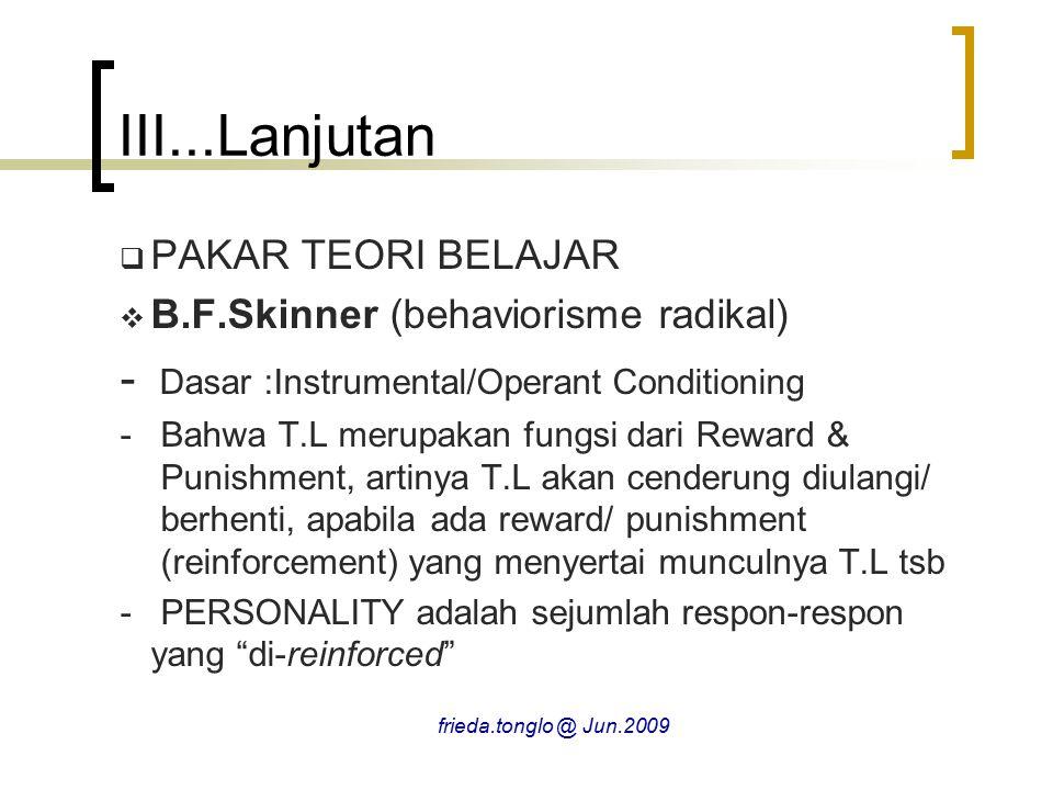 III...Lanjutan - Dasar :Instrumental/Operant Conditioning