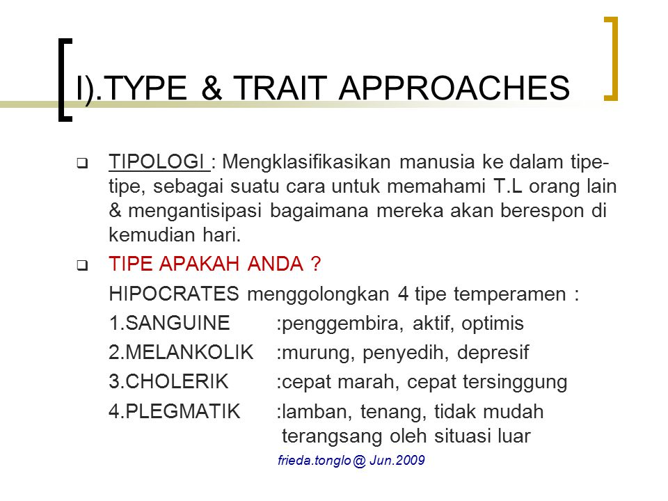 I).TYPE & TRAIT APPROACHES