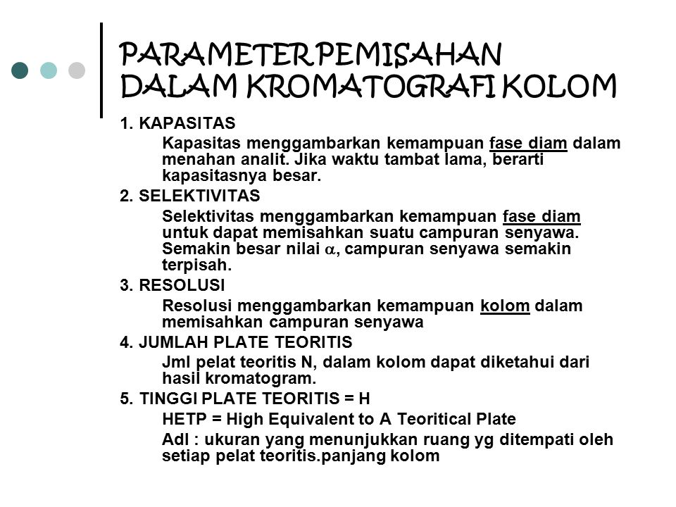PARAMETER PEMISAHAN DALAM KROMATOGRAFI KOLOM