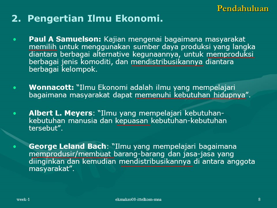 2. Pengertian Ilmu Ekonomi.