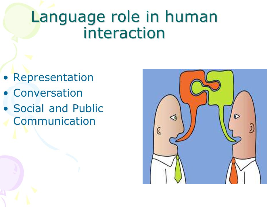 Language role in human interaction
