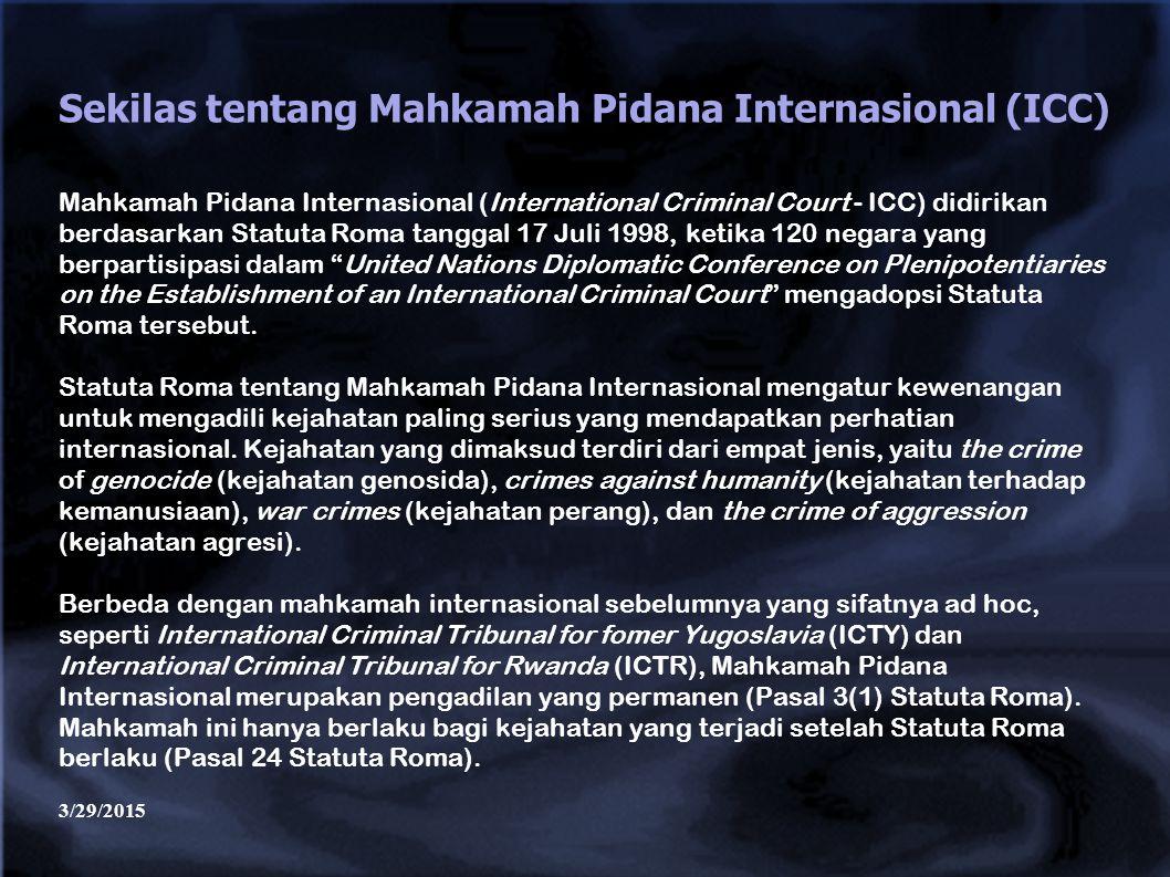 Sekilas tentang Mahkamah Pidana Internasional (ICC)