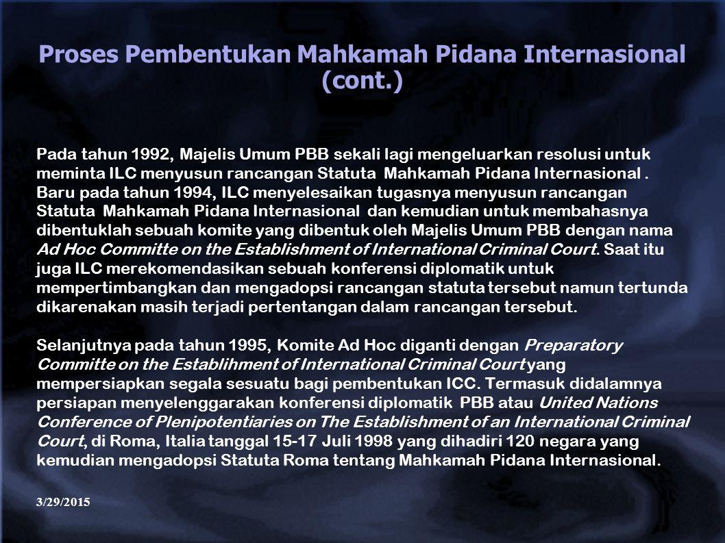 Proses Pembentukan Mahkamah Pidana Internasional (cont.)