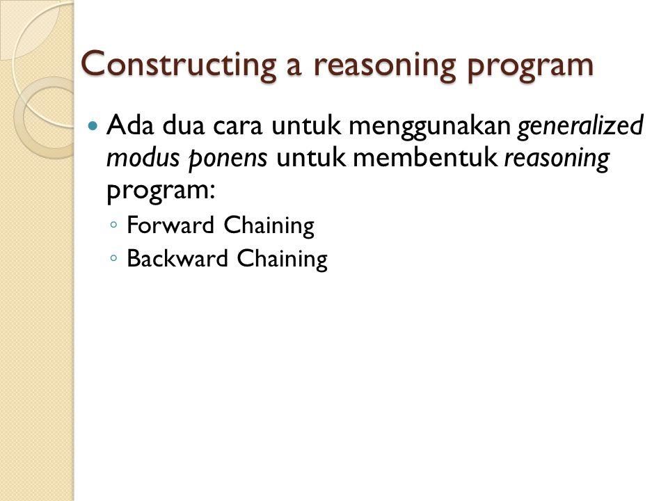 Constructing a reasoning program