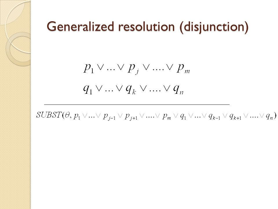 Generalized resolution (disjunction)