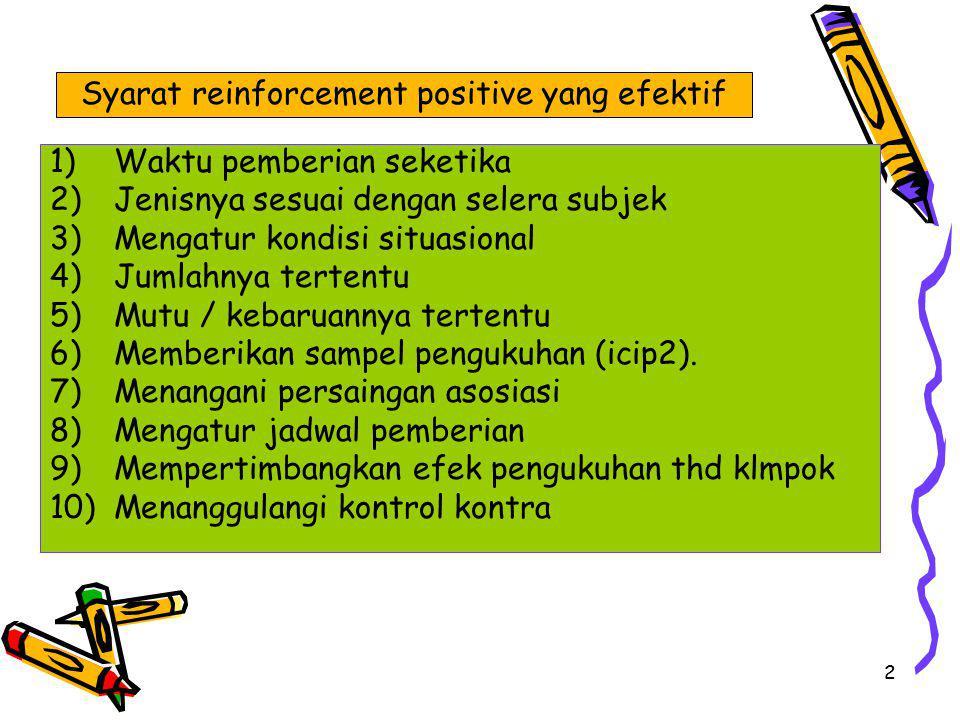 Syarat reinforcement positive yang efektif