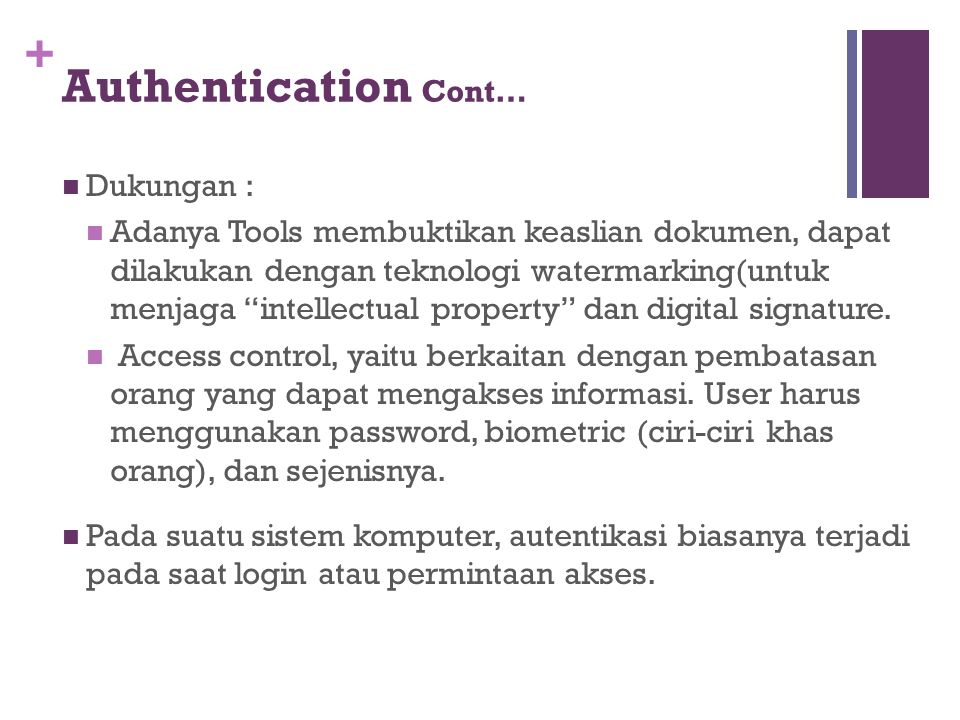Authentication Cont… Dukungan :