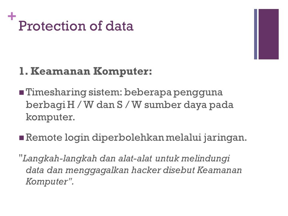 Protection of data 1. Keamanan Komputer: