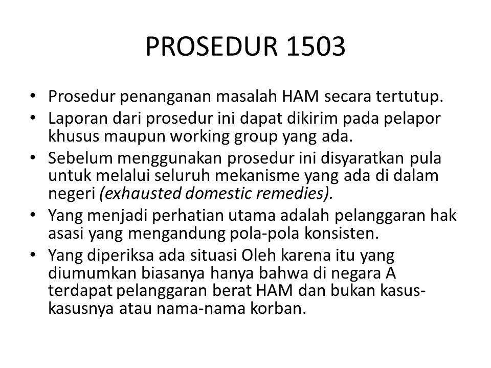 PROSEDUR 1503 Prosedur penanganan masalah HAM secara tertutup.
