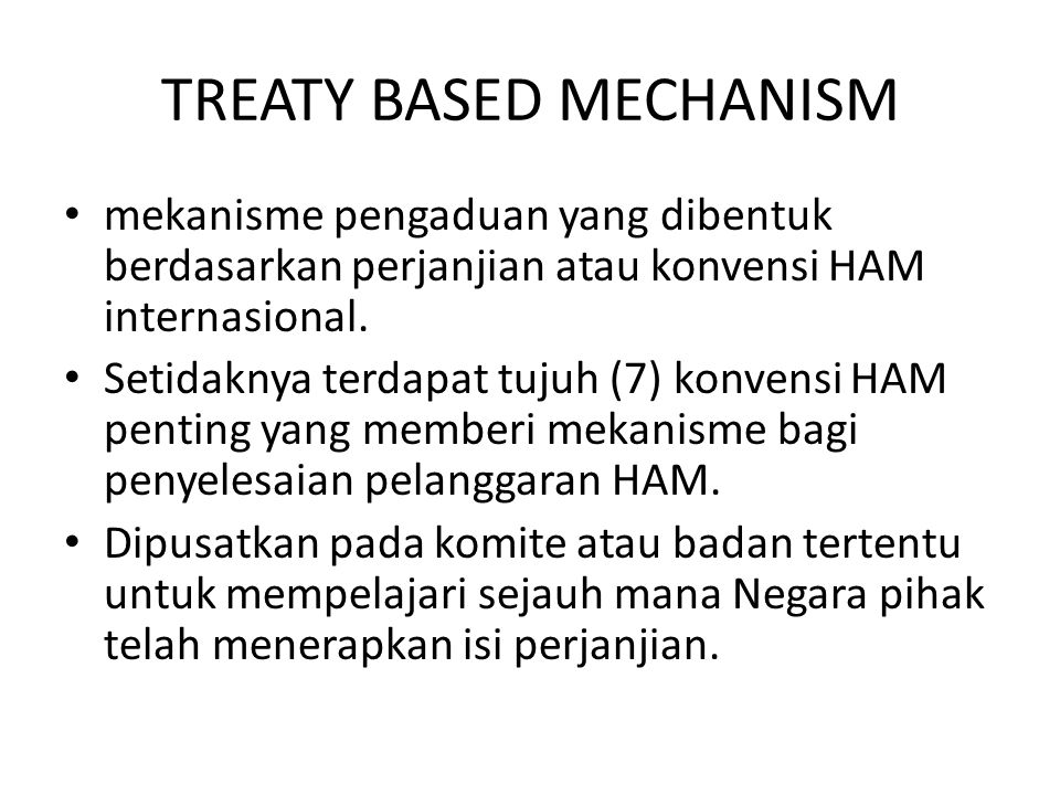 TREATY BASED MECHANISM