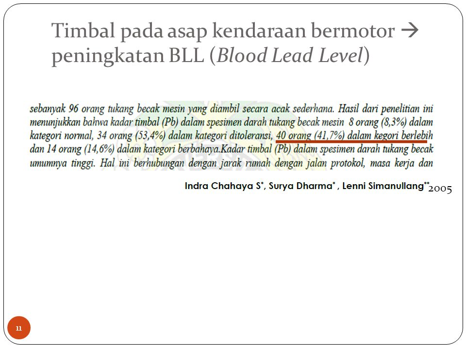 Timbal pada asap kendaraan bermotor  peningkatan BLL (Blood Lead Level)