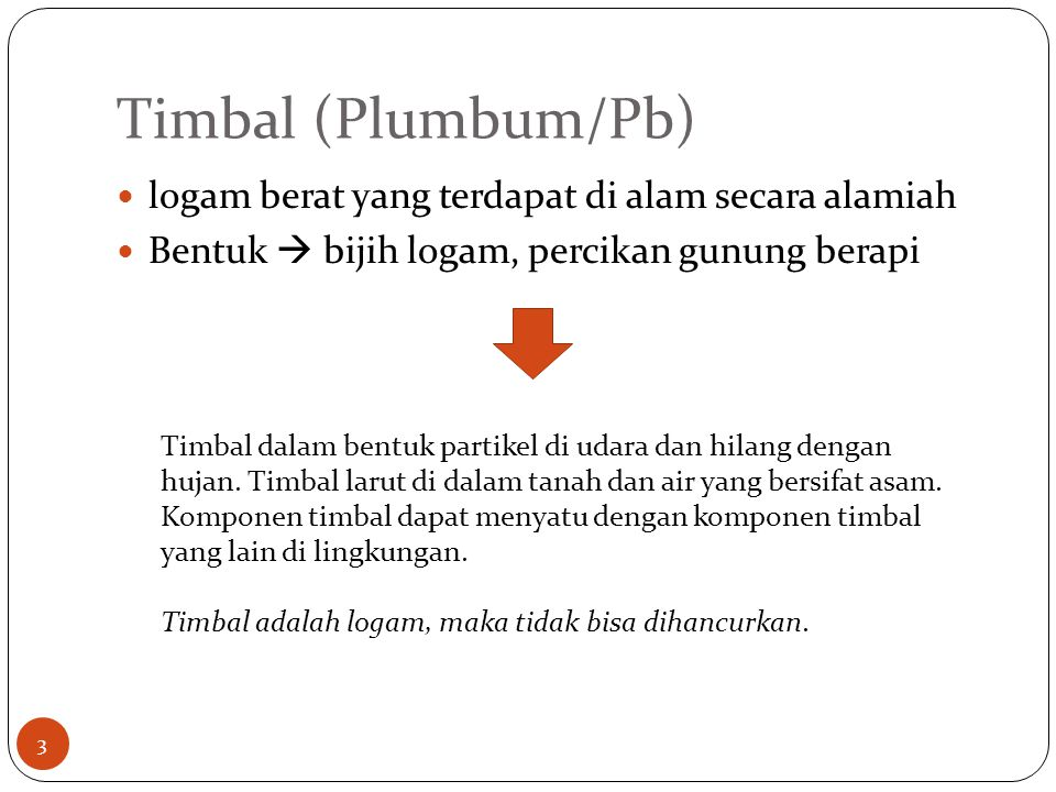 Timbal (Plumbum/Pb) logam berat yang terdapat di alam secara alamiah