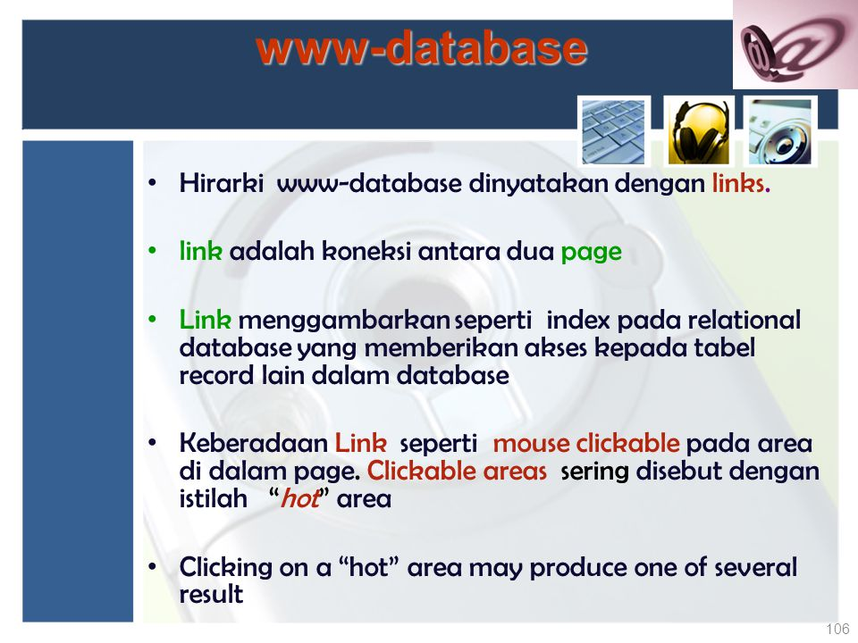 www-database Hirarki www-database dinyatakan dengan links.