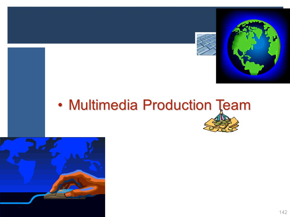 Multimedia Production Team
