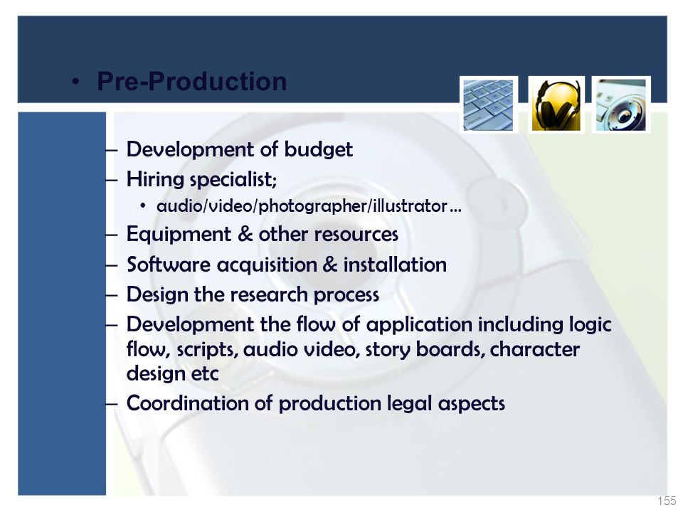 Pre-Production Development of budget Hiring specialist;