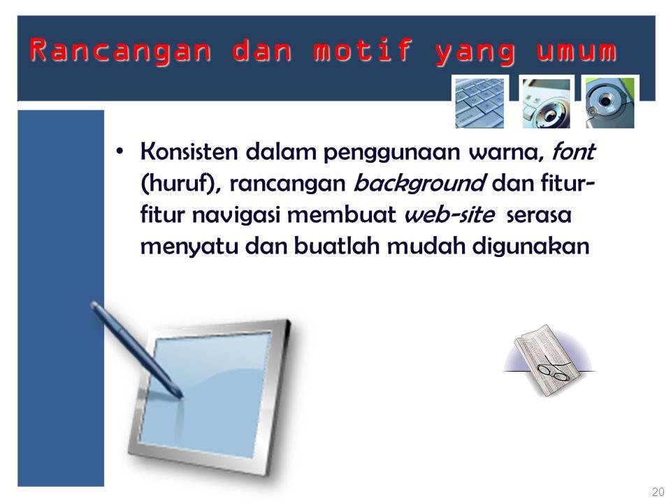 Rancangan dan motif yang umum