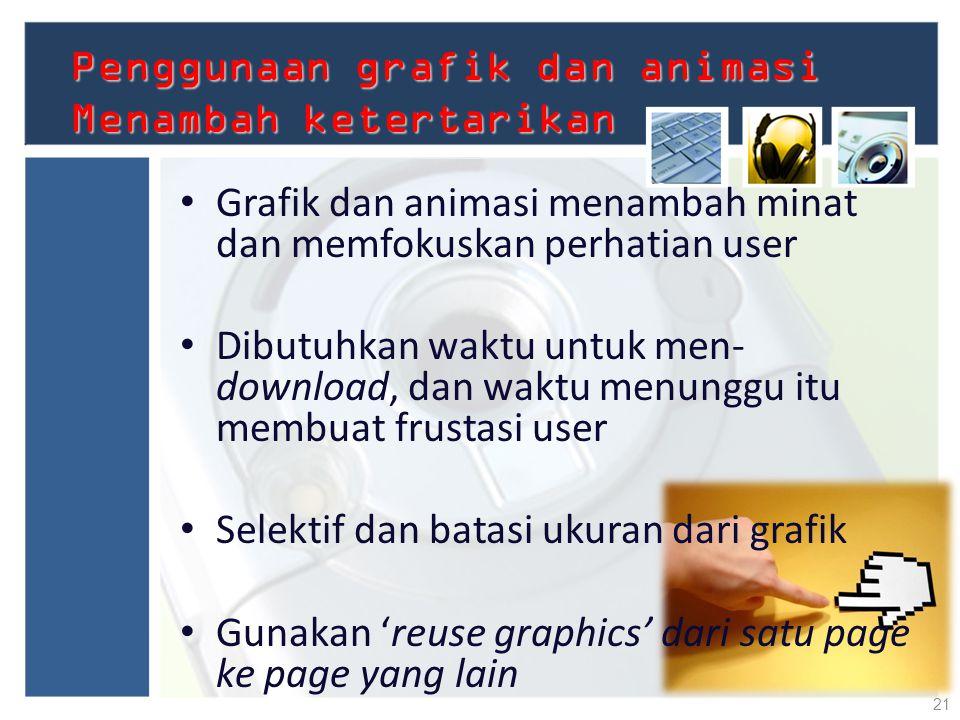 Penggunaan grafik dan animasi Menambah ketertarikan