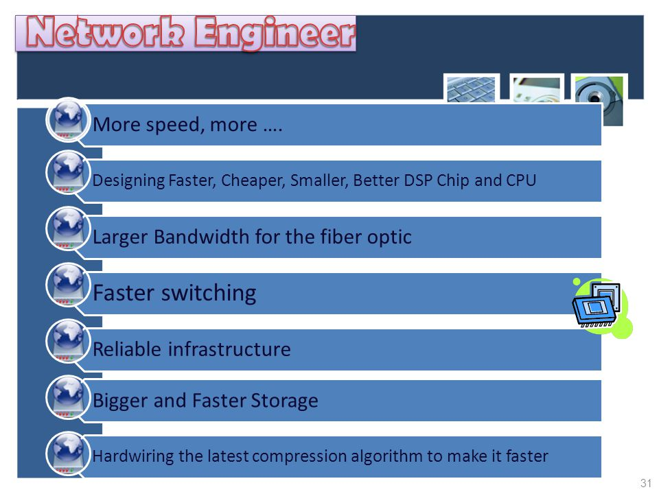Network Engineer Faster switching More speed, more ….