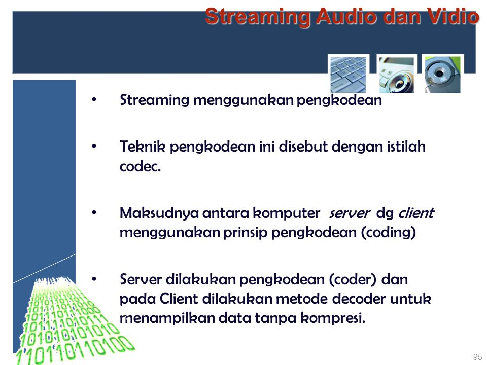 Streaming Audio dan Vidio