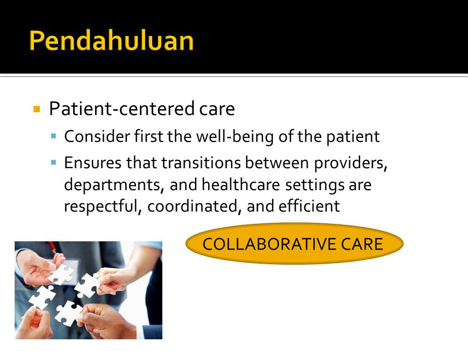 Pendahuluan Patient-centered care