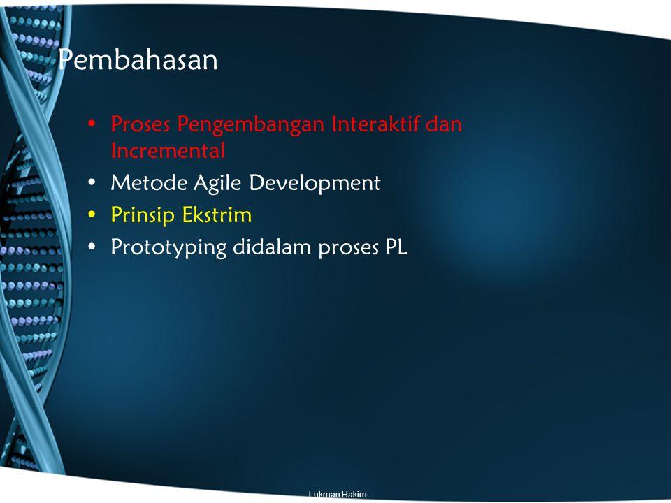 Pembahasan Proses Pengembangan Interaktif dan Incremental