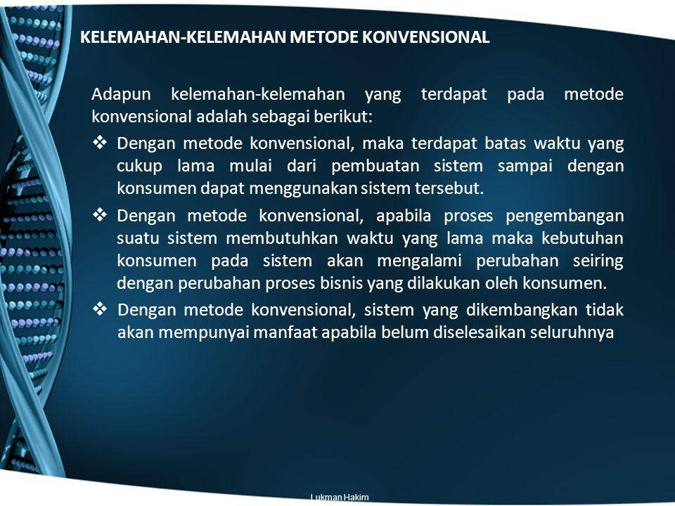 KELEMAHAN-KELEMAHAN METODE KONVENSIONAL