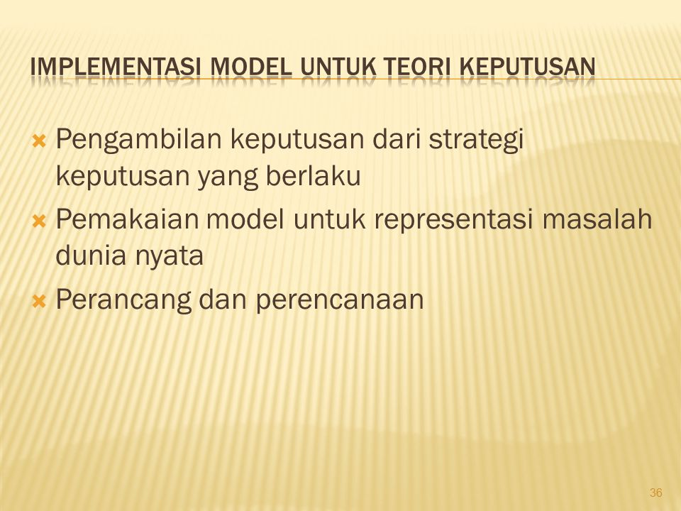 Implementasi Model untuk Teori Keputusan