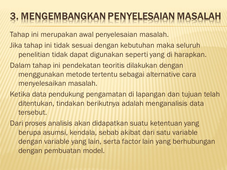 3. Mengembangkan penyelesaian masalah