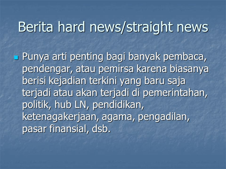 Berita hard news/straight news