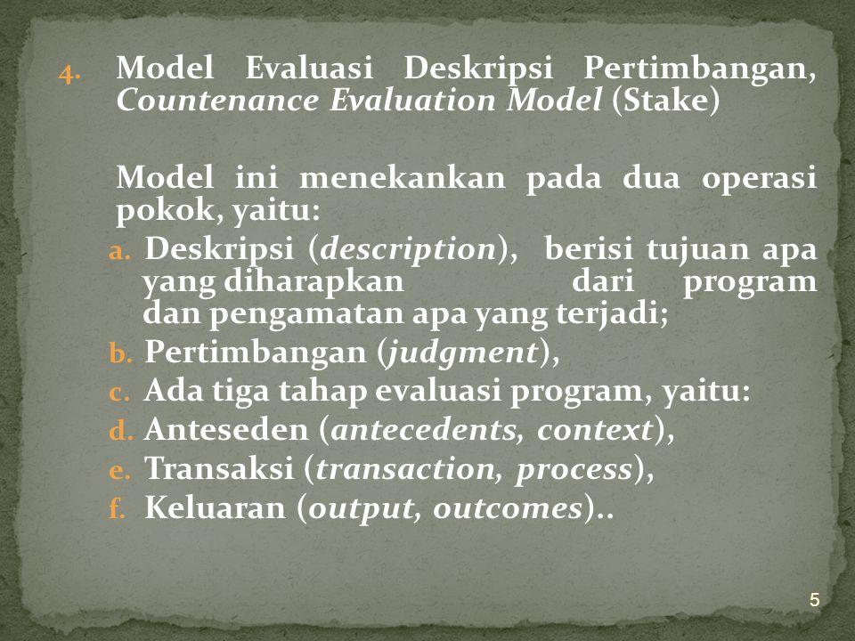 Model Evaluasi Deskripsi Pertimbangan, Countenance Evaluation Model (Stake)
