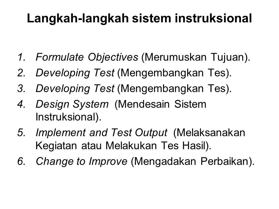 Langkah-langkah sistem instruksional